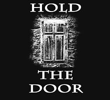 Hold The Door (white) Unisex T-Shirt