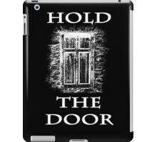 Hold The Door (white) iPad Case/Skin