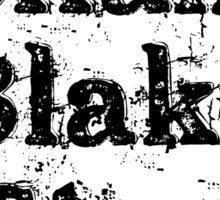 Bellamy Blake Stan Sticker