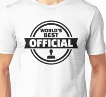 World's best official Unisex T-Shirt