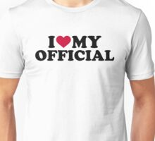 I love my official Unisex T-Shirt