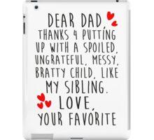 Dear dad iPad Case/Skin