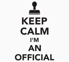 Keep calm I'm an official Kids Tee