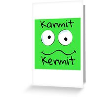 Karmit Kermit Greeting Card