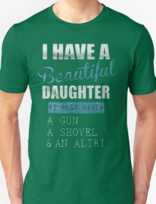 i have a BEAUTIFUL GIRL T-Shirt