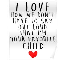 I love how we don't have to say out loud  Poster