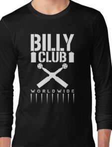 Billy Club Long Sleeve T-Shirt