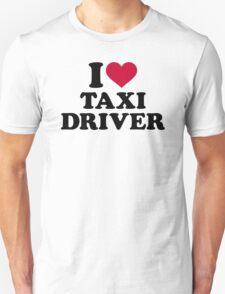 I love taxi driver T-Shirt