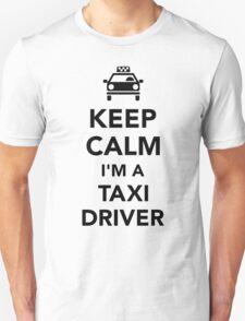 Keep calm I'm a taxi driver T-Shirt
