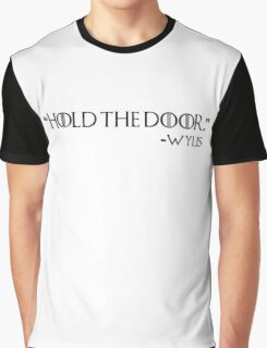 """Hold the door"" - Wylis Graphic T-Shirt"