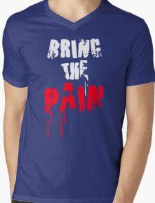 Bring The Pain Mens V-Neck T-Shirt