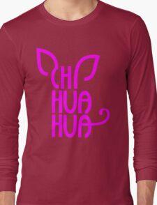Chihuahua Typograph Long Sleeve T-Shirt