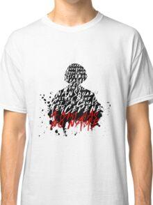 A Girl Has No Name Classic T-Shirt