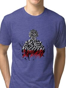 A Girl Has No Name Tri-blend T-Shirt