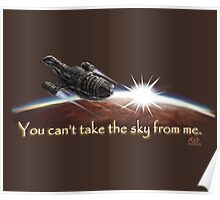 Firefly: You can't take the sky from me. Poster