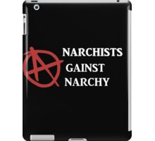 Anarchists Against Anarchy iPad Case/Skin