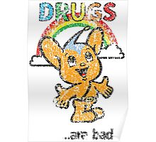 Pipo-Kun - Drugs Are Bad - Distressed Poster