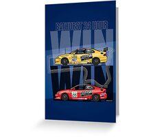 Win Win! – Holden Monaro CV8 427C Bathurst 24 Hours Winners 2002/2003 Greeting Card