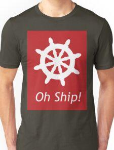 Oh Ship! Unisex T-Shirt