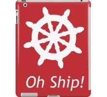 Oh Ship! iPad Case/Skin
