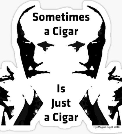 Sometimes a Cigar is Just a Cigar Sticker