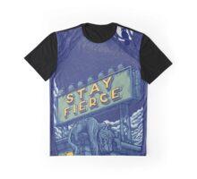Stay Fierce Graphic T-Shirt
