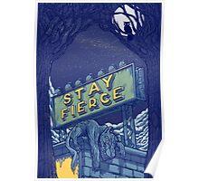 Stay Fierce Poster
