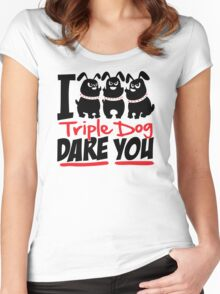 Triple Dog Dare Women's Fitted Scoop T-Shirt