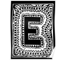 Initial E Black and White Poster