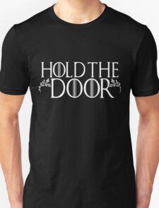 Hold The Door Hodor Game Thrones Funny Ivy Scroll #holdthedoor T-Shirt