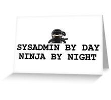 sysadmin ninja admin computers systems Greeting Card