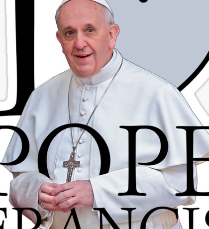 I Love Pope Francis Sticker