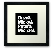 Hey Hey We're The Monkeys! Helvetica & Ampersand Framed Print