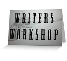 Writeres Workshop Greeting Card