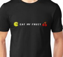 Eat my fruit Unisex T-Shirt