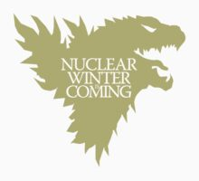 Nuclear Winter is Coming Kids Tee