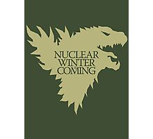 Nuclear Winter is Coming Photographic Print