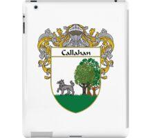 Callahan Coat of Arms/Family Crest iPad Case/Skin