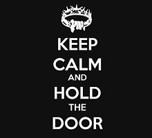 Keep Calm Hold the Door V1 Unisex T-Shirt
