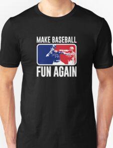 Don't Mess - Baseball Fun Again T-Shirt