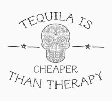 Tequila is cheaper than therapy One Piece - Long Sleeve