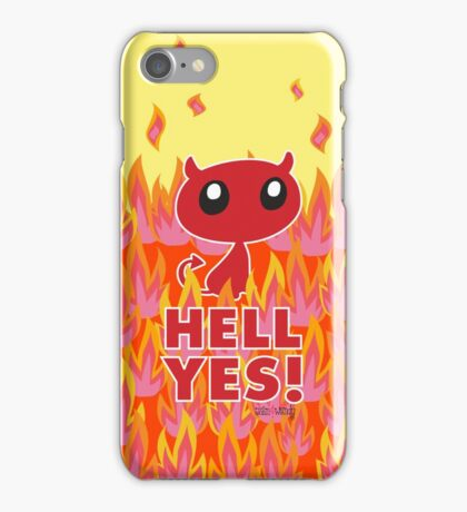 Hell Yes! iPhone Case/Skin