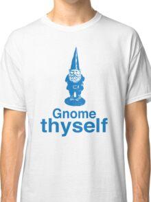 Gnome Thyself Classic T-Shirt