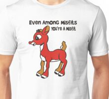 Rudolph The Red Nosed Reindeer Misfit Unisex T-Shirt