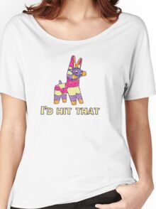 I'd Hit That Pinata Women's Relaxed Fit T-Shirt