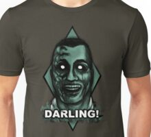 Darling! Unisex T-Shirt