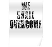 We Shall Overcome: March on Washington, 1963 Poster