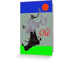 Olé! Greeting Card