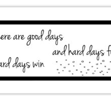 ACOMAF don't let the hard days win Sticker
