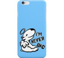 I'm Never Bad Bull Terrier  iPhone Case/Skin